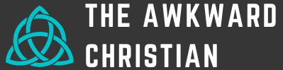 The Awkward Christian Blog